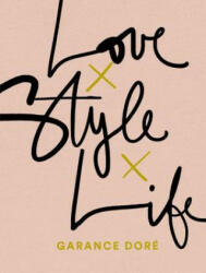 Love Style Life (ISBN: 9780812996371)
