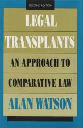 Legal Transplants - Alan Watson (ISBN: 9780820315324)