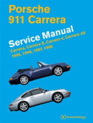 Porsche 911 Carrera Service Manual 1995-1998 - Bentley Publishers (ISBN: 9780837617190)