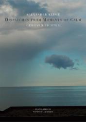 Dispatches from Moments of Calm (ISBN: 9780857423283)