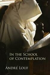 In the School of Contemplation (ISBN: 9780879071479)