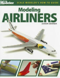 Modeling Airliners (ISBN: 9780890248447)