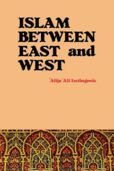 Islam Between East and West (ISBN: 9780892591398)