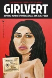 Girlvert - Oriana Small (ISBN: 9780982505632)