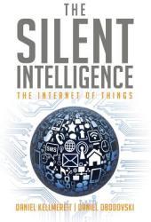 Silent Intelligence - Daniel Kellmereit (ISBN: 9780989973700)
