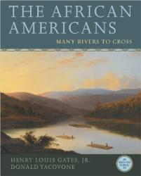 The African Americans: Many Rivers to Cross (ISBN: 9781401935146)