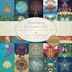 Unwrapping the Greatest Gift - Ann Voskamp (ISBN: 9781414397542)