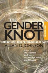 The Gender Knot: Unraveling Our Patriarchal Legacy (ISBN: 9781439911846)
