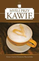 Mysli Przy Kawie (ISBN: 9781452583075)