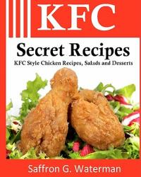 KFC Secret Recipes (ISBN: 9781456507237)