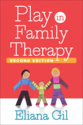 Play in Family Therapy, Second Edition (ISBN: 9781462526451)