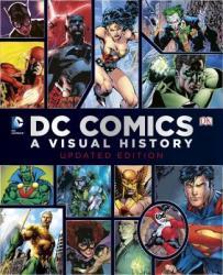 DC Comics: A Visual History (ISBN: 9781465433848)
