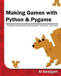 Making Games with Python Pygame (ISBN: 9781469901732)