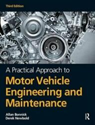 Practical Approach to Motor Vehicle Engineering and Maintenance, Paperback (2011)