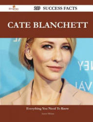 Cate Blanchett 219 Success Facts - Everything You Need to Know about Cate Blanchett - Aaron McLean (ISBN: 9781488550225)