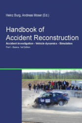 Handbook of Accident Reconstruction - H Burg, A Moser (ISBN: 9781492328421)