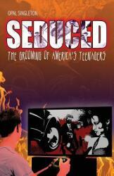Seduced (ISBN: 9781498431064)