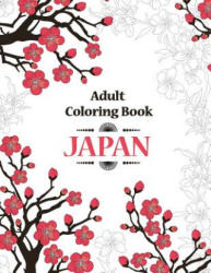 Adult Coloring Book: Japan - Oancea Camelia (ISBN: 9781517646097)