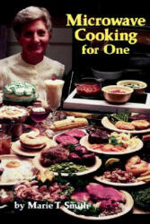 Microwave Cooking for One (ISBN: 9781565546660)