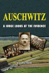 Auschwitz: A Judge Looks at the Evidence (ISBN: 9781591480747)
