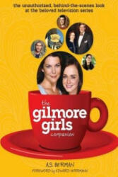 The Gilmore Girls Companion (ISBN: 9781593934040)