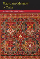 Magic and Mystery in Tibet (ISBN: 9781614276296)