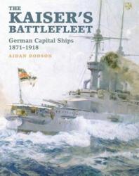 Kaiser's Battlefleet (ISBN: 9781848322295)