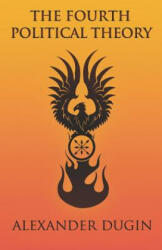 Fourth Political Theory (ISBN: 9781907166655)