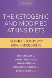 Ketogenic and Modified Atkins Diets - Treatments for Epilepsy and Other Disorders (ISBN: 9781936303946)