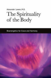 The Spirituality of the Body (ISBN: 9781938485121)
