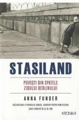 Stasiland. Povesti din spatele Zidului Berlinului (ISBN: 9786063319808)