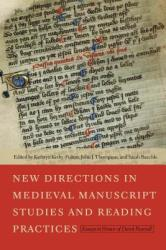 New Directions in Medieval Manuscript Studies and Reading Practices: Essays in Honor of Derek Pearsall (ISBN: 9780268033279)
