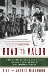 Road to Valor - Aili Mcconnon, Andres Mcconnon (ISBN: 9780307590657)