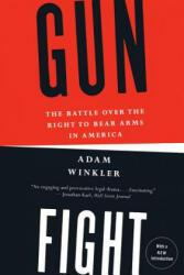 Gunfight - Adam Winkler (ISBN: 9780393345834)