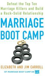 Marriage Boot Camp: Defeat the Top 10 Marriage Killers and Build a Rock-Solid Relationship (ISBN: 9780451476777)