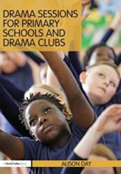 Drama Sessions for Primary Schools and Drama Clubs (2011)