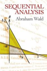 Sequential Analysis (ISBN: 9780486615790)