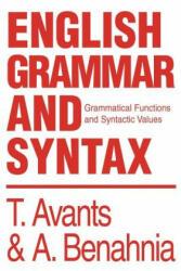 English Grammar and Syntax - Abdellah Benahnia (ISBN: 9780595283156)
