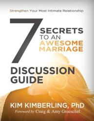 7 Secrets to an Awesome Marriage Discussion Guide (ISBN: 9780692498279)