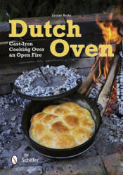 Dutch Oven - Carsten Bothe (ISBN: 9780764342189)