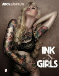 Ink 'N Girls (ISBN: 9780764346590)