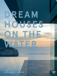 Dream Houses on the Water (ISBN: 9780764349591)