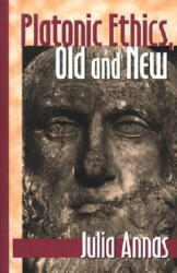 Platonic Ethics, Old and New (ISBN: 9780801485176)