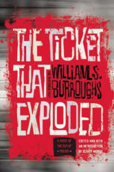 The Ticket That Exploded: The Restored Text (ISBN: 9780802122094)