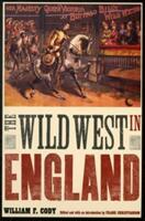 The Wild West in England (ISBN: 9780803240544)