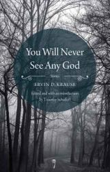 You Will Never See Any God (ISBN: 9780803249769)