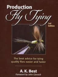 Production Fly Tying - A K Best (ISBN: 9780811714815)