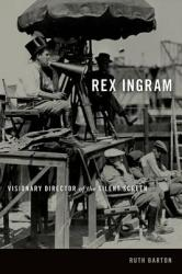 Rex Ingram: Visionary Director of the Silent Screen (ISBN: 9780813147093)