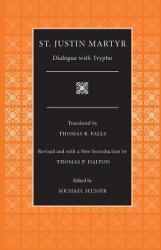 Dialogue with Trypho (ISBN: 9780813213422)