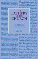 Tractates on the Gospel of John, 11-27 (ISBN: 9780813213606)